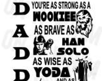 Father's Day Star Wars SVG file **Daddy you're as strong as..**