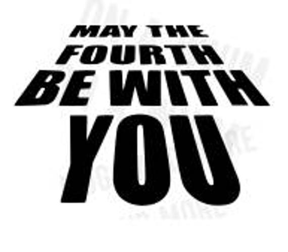 SVG File May The Fourth Be With You SVG Starwars Day SVG