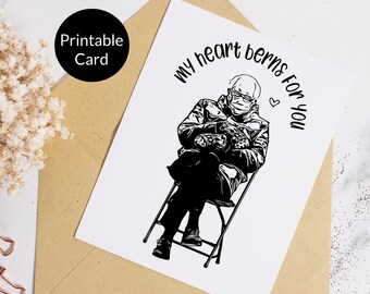 Printable Bernie Meme Card, Bernie Card, Bernie Valentine, Bernie Valentines Day, Heart Berns Card, Bernie Valentine Card, Bernie Card