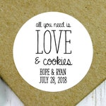 All You Need is Love and Cookies, Cookie Sticker, Wedding Cookie Sticker, Wedding Cookie Label, Cookie Bar Label, Cookie Label, Cookie Favor