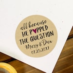 Popcorn Stickers, All Because He Popped the Question, Kraft Popcorn Stickers, Popcorn Favors, Wedding Sticker, Popcorn Label, Popcorn Favour