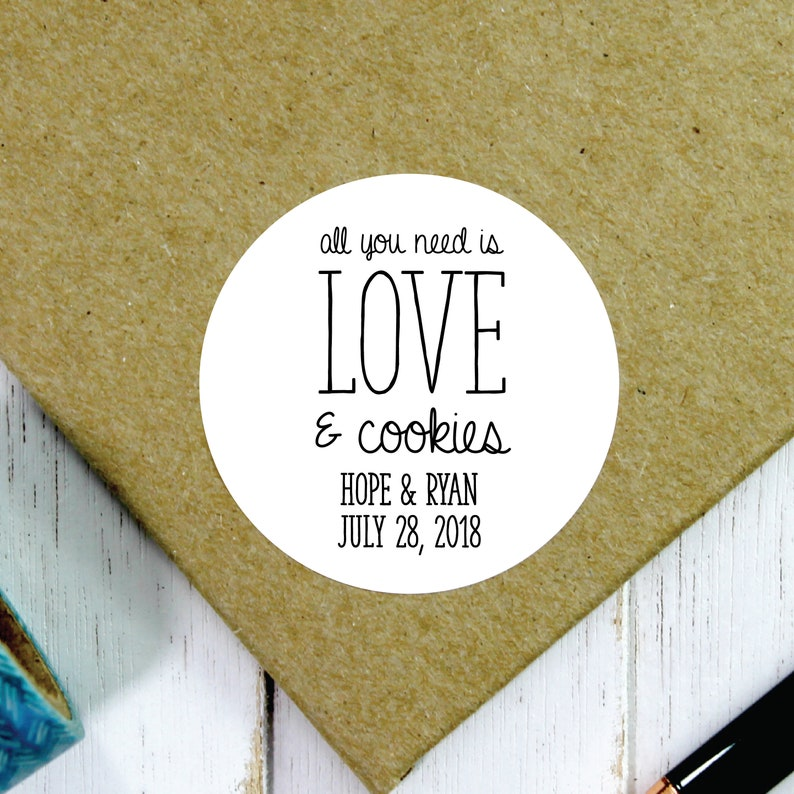 All You Need is Love and Cookies Cookie Sticker Wedding image 0