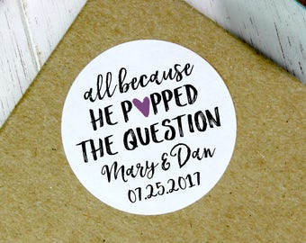 All Because He Popped the Question, Wedding Popcorn Stickers, Popcorn Favors, Popcorn Favours, Popcorn Stickers, Wedding Stickers