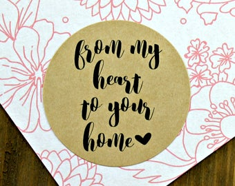 From My Heart to your Home Stickers (20), Etsy Shop Stickers, Handmade Stickers,  Envelope Seals, Wedding Stickers, Baking Stickers