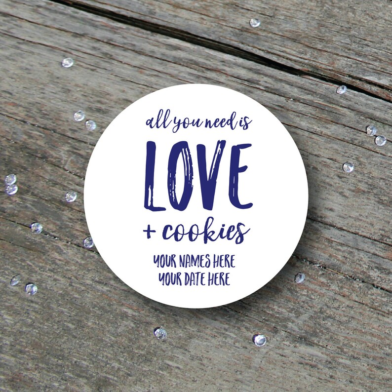 Wedding Cookie Label All You Need is Love and Cookies Cookie image 0