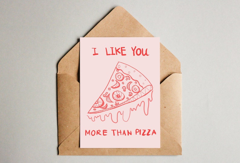 I Like You More Than Pizza Valentine's Card Greeting Printable Instant  Download Funny Meme Pun Inspiration Quote Typography Anniversary Gift