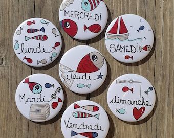 The 7 days of the week - Magnets 58 mm in diameter - Lot of 7 magnets.
