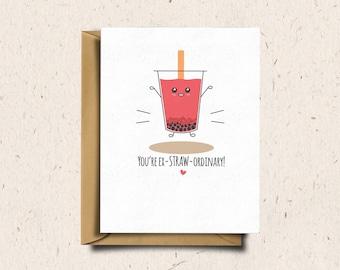 Bubble Tea Greeting Card, Boba Tea, Valentines Day Card, Anniversary Card, Love Card, Cute Card, Kawaii Card   You're ex-STRAW-ordinary!