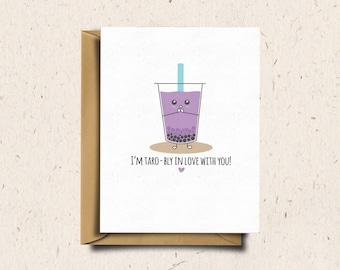 Bubble Tea Greeting Card, Boba Tea, Valentines Day Card, Anniversary Card, Love Card, Cute Kawaii Card   I'm Taro-bly In Love With You!