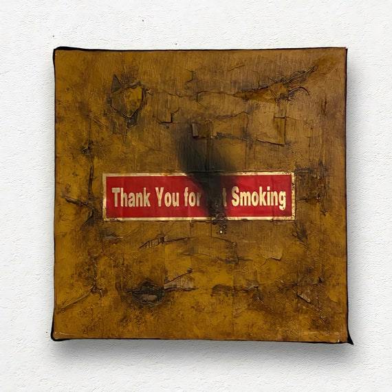 Thank you for smoking / acrylic painting 12x12