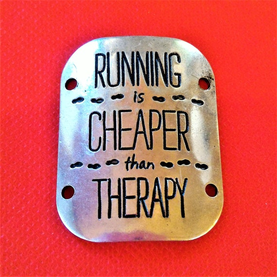 CLEARANCE 1 piece Silver Running is Cheaper Than Therapy Charm for Wrist Cuff Belt Hat Purse Plaque, Running Runner Jewelry