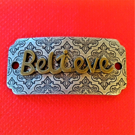 CLEARANCE 1 pcs Antique Silver Bronze Two Tone Believe Charm for Wrist Cuff Belt Bracelet Purse Hat Plaque, Bronze Believe Jewelry
