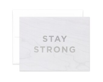 """Faux Bois """"Stay Strong"""" Greeting Card"""