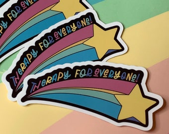 """Therapy for everyone Vinyl Sticker - 3""""x1.5"""""""