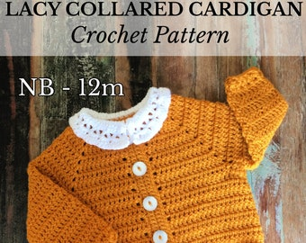 PDF NB-12m Lacy Collared Baby Cardigan, New Baby Crochet, Crochet Gift, Lacy Cardigan, Collared Cardigan, Crochet Cardigan *Pattern Only*