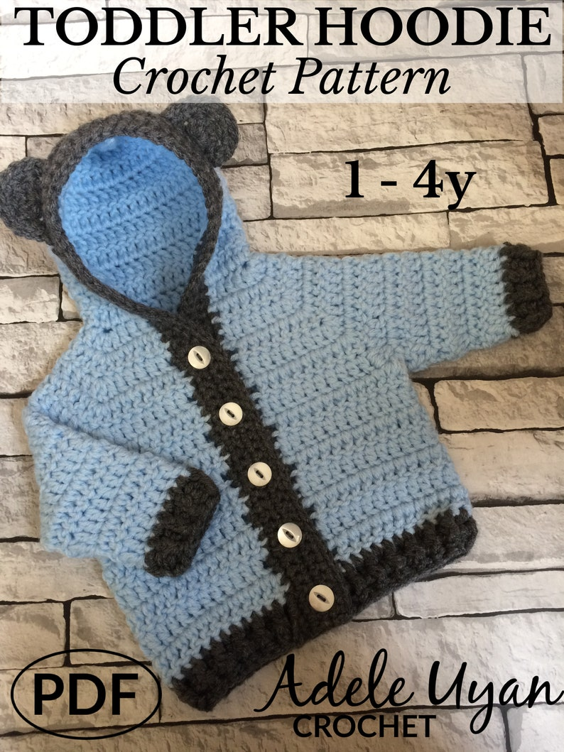 PDF 1-4 yr Toddler Bear Hoodie Toddler Crochet Crochet image 1