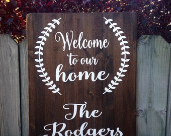 Welcome signs, Welcome to our home, Last name signs, personalized signs, signs for the home