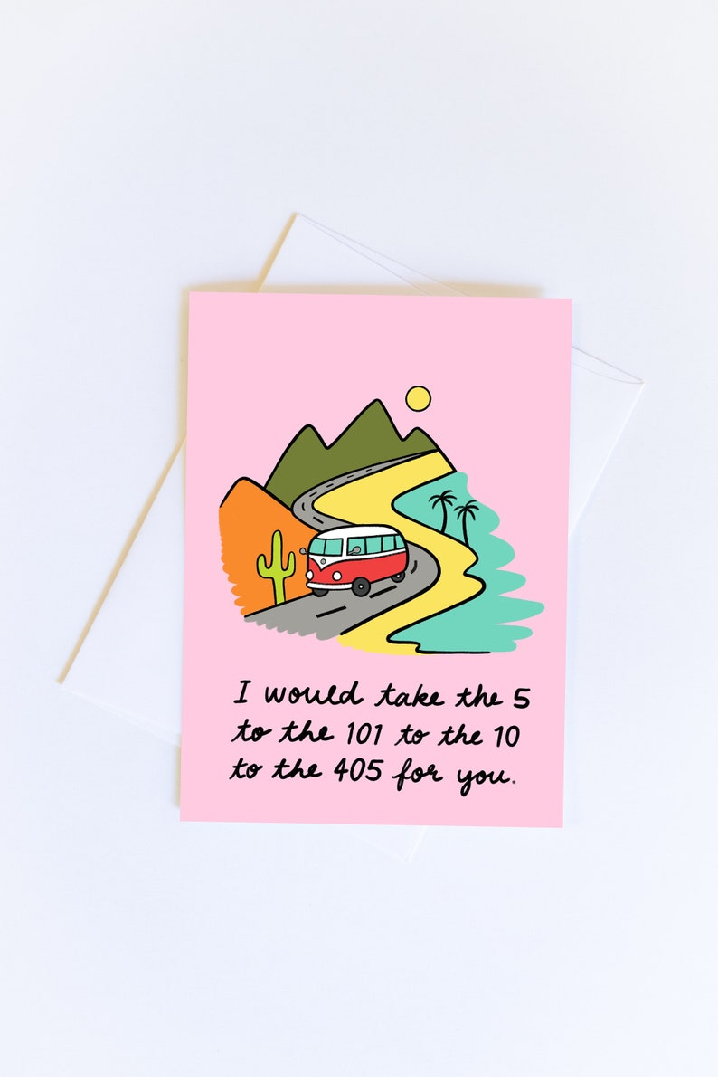 I Would Drive For You  California Coast  Greeting Card  Free Shipping!