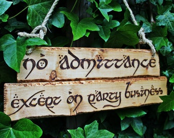 No Admittance Except on Party Business Sign Pyrography Wood Burning Jute Rope Interior Exterior Fantasy Themed Decor Lord Tolkien Rustic
