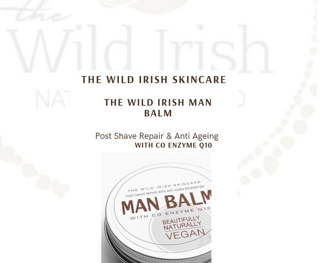 Post Shave Wild Irish MAN BALM. Anti Ageing Co Enzyme Q10. Vegan. With soothing Calendula. 100% Natural Ingredients.
