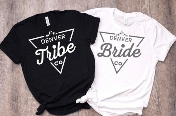 Denver Colorado Bride Tribe shirts, Bachelorette party Shirts, custom bridal pary shirts, custom bachelorette party shirts, custom event