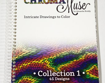 ChromaMuse Collection 1: 45 Intricate Drawings To Color (Hand Drawn, Spiral Bound Adult Coloring Book)