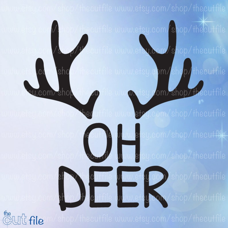 Oh Deer Svg Cut File For Silhouette Instant Download Dxf Etsy
