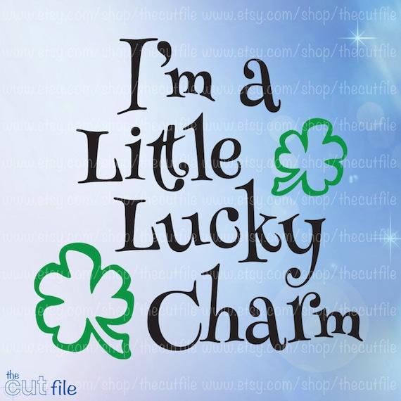 St Patricks Day Svg I M A Little Lucky Charm Svg Dxf Etsy