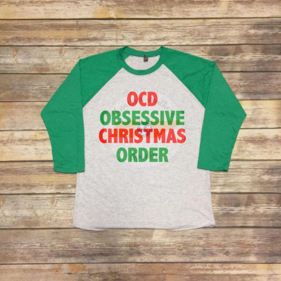 OCD Obsessive Christmas Disorder Raglan OCD Obsessive | Etsy
