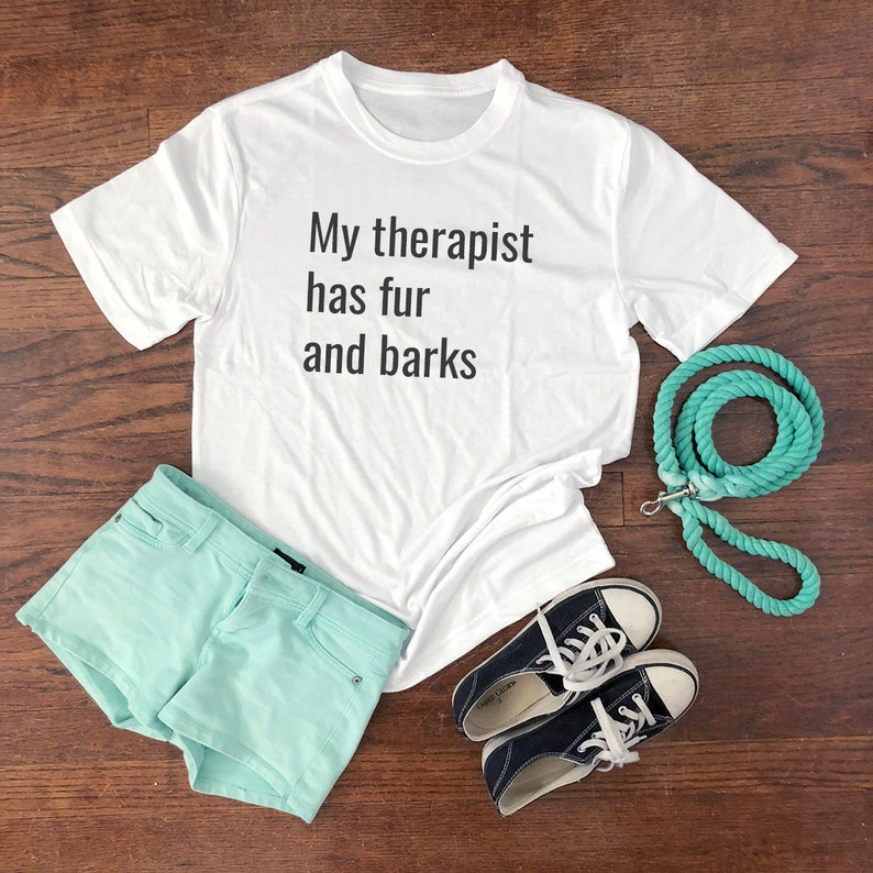 Funny dog owner shirt My therapist has fur and White