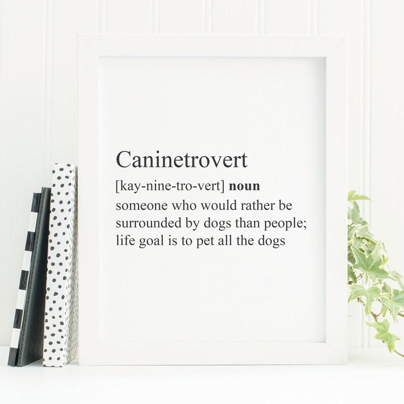 Funny Dog Printable  Caninetrovert Definition Dog Print  image 0