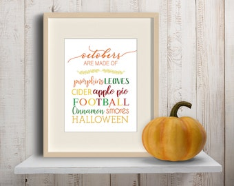 Fall Lovers Print, Fall Colors Print, Octobers Are Made Of Artwork, Fall Colors Print, Fall Decor, Fall Decoration, Fall Lover Decor