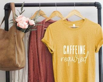Caffeine Lovers Shirt, Coffee T-Shirt, Coffee Lover Gift, Motherhood T-Shirt, Funny Mom Tee, Women's Funny Coffee Shirt, Coffee Lovers Shirt
