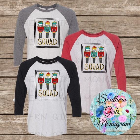 9fe954bd Nutcracker Squad Christmas Shirt Funny Christmas Shirt | Etsy