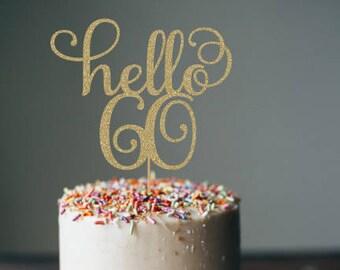 Hello 60 cake topper, hello 60, 60th birthday decorations, 60th birthday cake topper, birthday decorations, 60th birthday party, cake topper