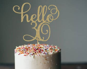 Hello 30 Cake Topper 30th Birthday Thirty Decorations