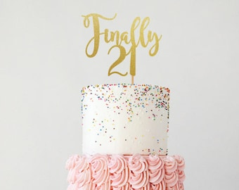 Finally 21 Birthday Cake Topper 21st Decorations Party Decor