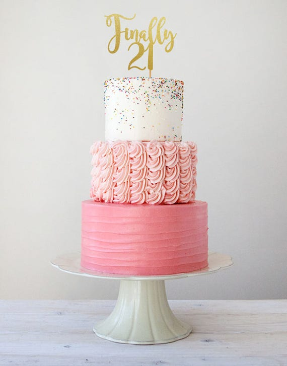 21st Birthday Cake Ideas.Finally 21 Birthday Cake Topper 21st Cake Topper 21st Birthday Decorations 21st Birthday Party 21st Birthday Decor Cake Topper