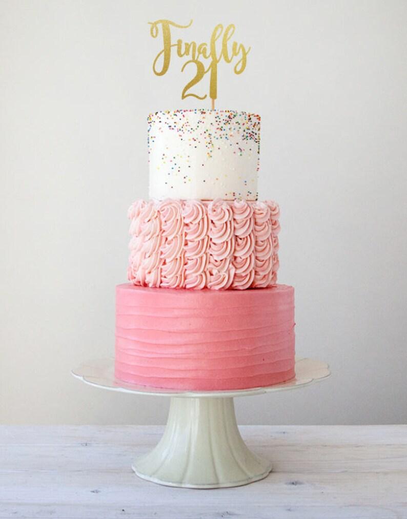 Finally 21 Birthday Cake Topper 21st