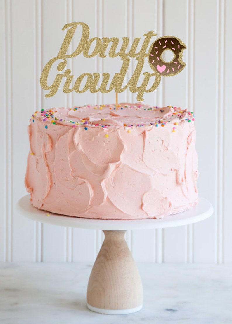 Donut Grow Up Cake Topper Party Birthday