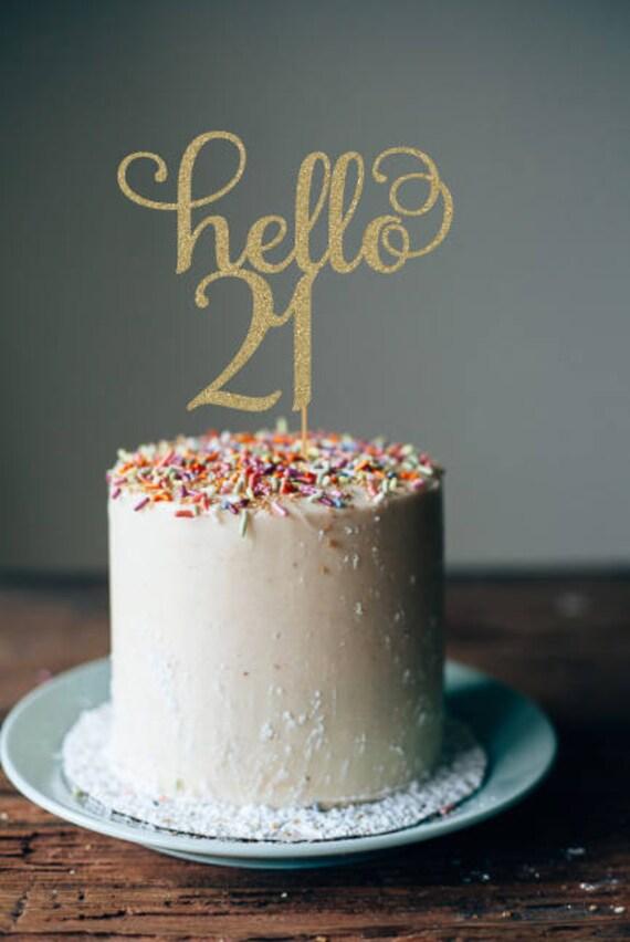 Hello 21 Birthday Cake Topper 21st