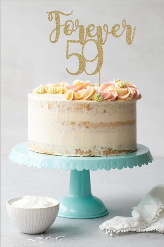Forever 59 Cake Topper 60th Birthday Decorations