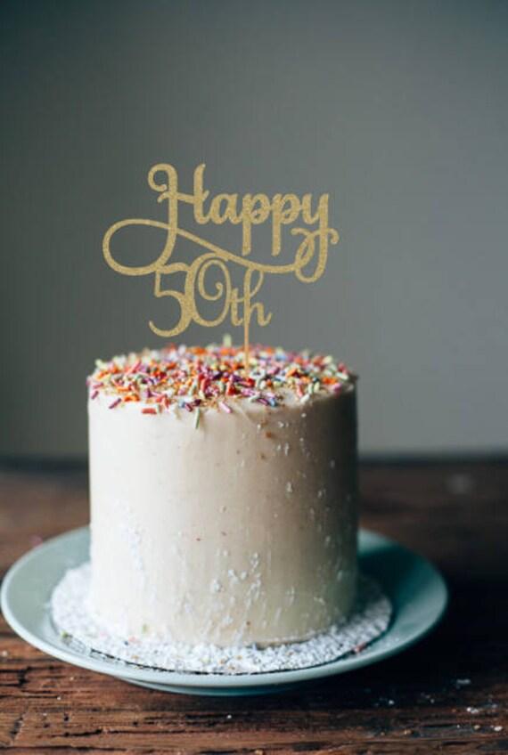 Happy 50th Cake Topper 50th Cake Topper 50th Birthday Cake Etsy