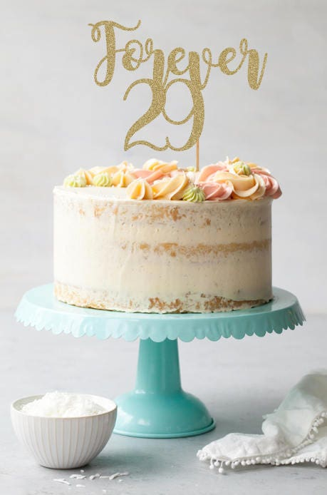 Forever 29 Cake Topper 30th Cake Topper 30th Birthday Cake Etsy