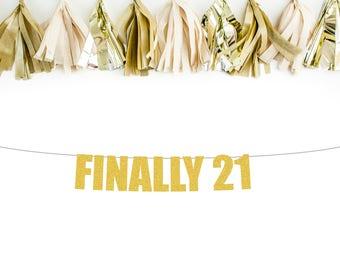 Finally 21 banner | 21st birthday banner | 21st birthday decorations | 21st birthday party | birthday decorations | birthday party