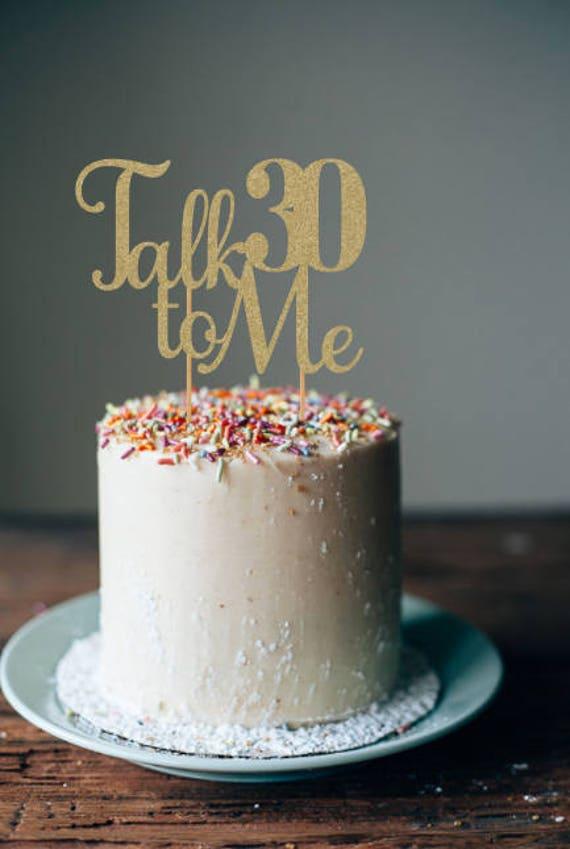 Sprechen 30 Mir Kuchen 30 Geburtstag Dekorationen 30 Etsy