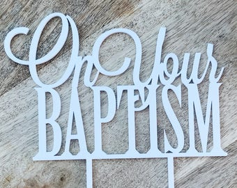 On Your Baptism Cake Topper Baptism Cake Decoration Personalised Cake Toppers Baptism Cake Topper Religious Cake Topper Cross Cake Topper