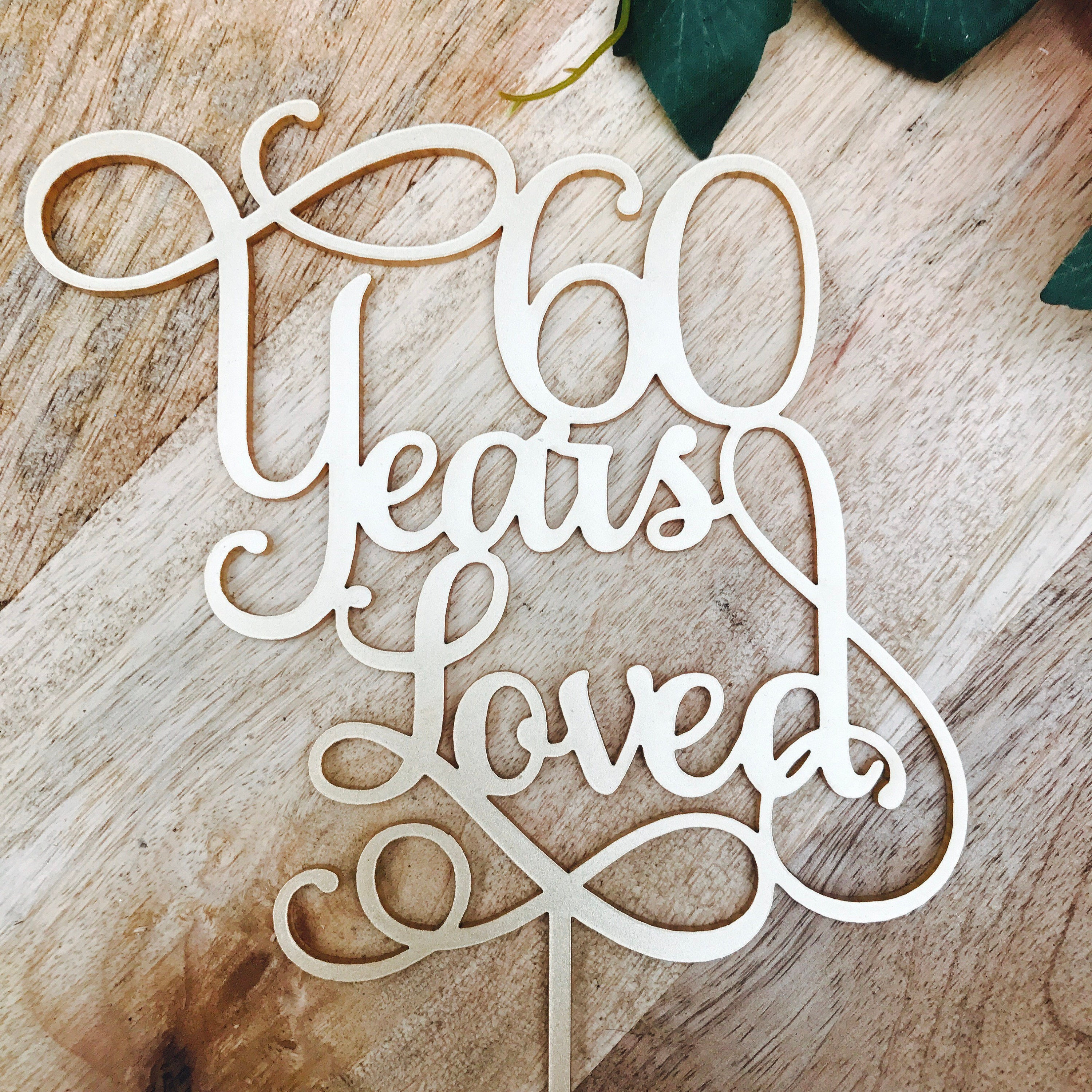 60 Years Loved Cake Topper Anniversary Cake Topper Cake Decoration ...