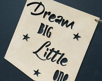 Dream Big Little One Nursery Decor Wall Hanging Baby Shower Gift Boho Door Sign Bedroom Decor Personalised Personalized
