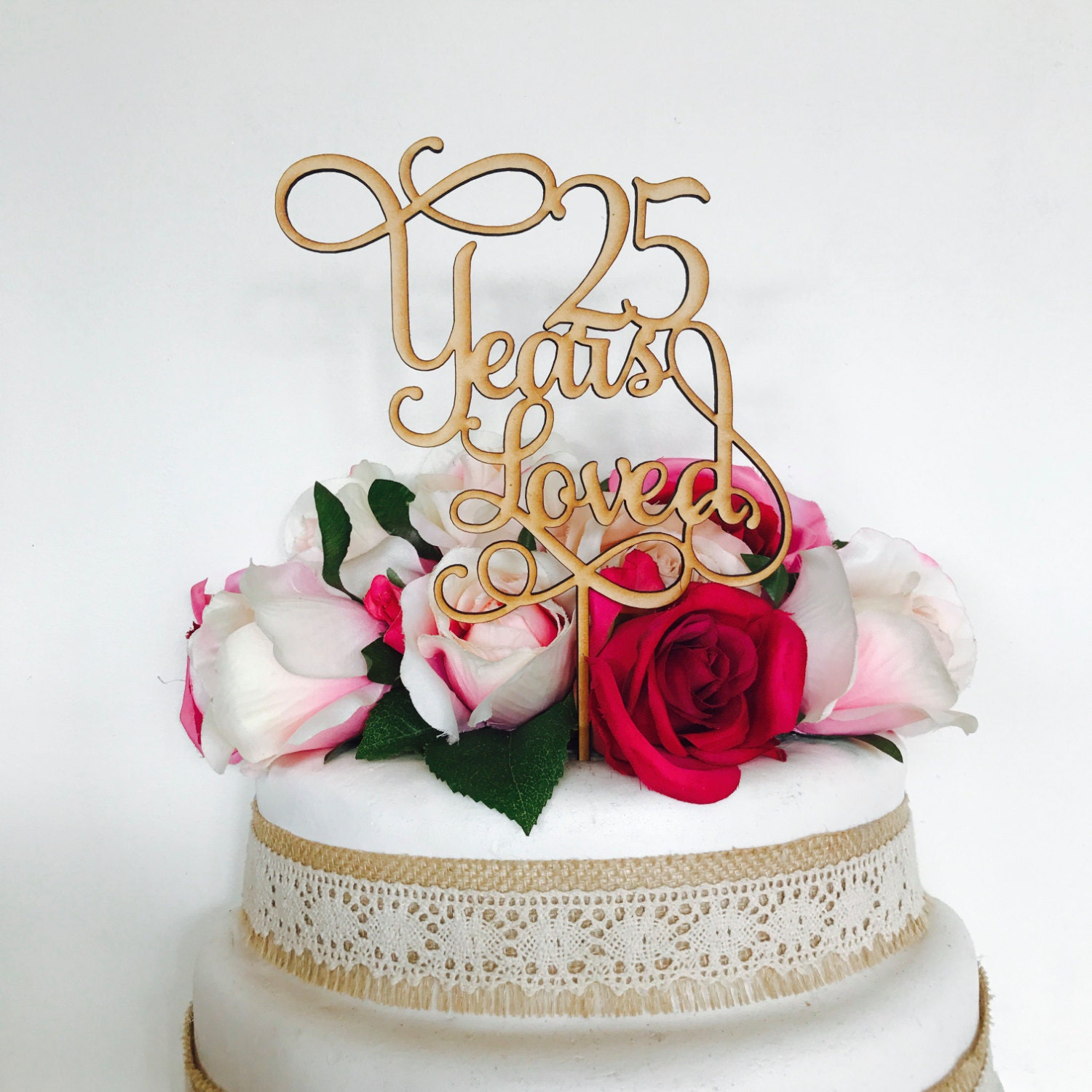 25 Years Loved Cake Topper Anniversary Cake Topper Cake Decoration ...